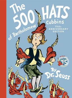 The 500 Hats of Bartholomew Cubbins By Seuss, Dr.