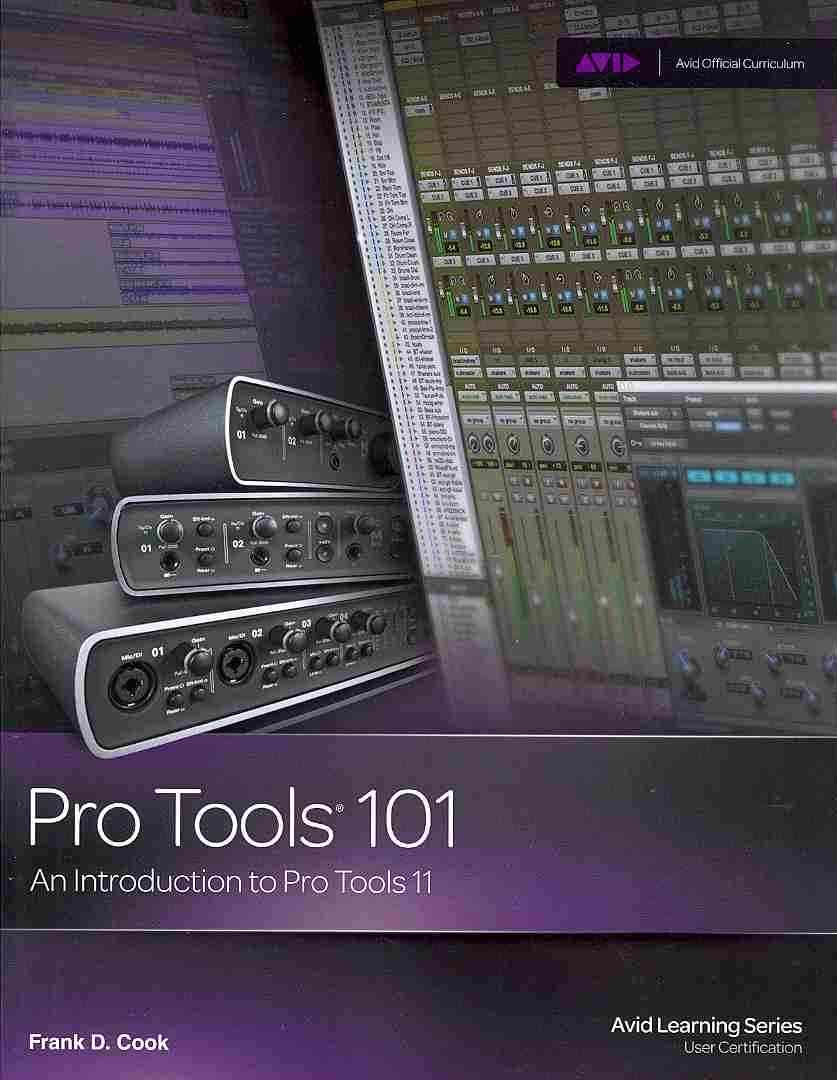 Pro Tools 101 By Cook, Frank D.